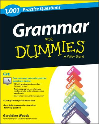 1,001 Grammar Practice Problems for Dummies By Woods, Geraldine